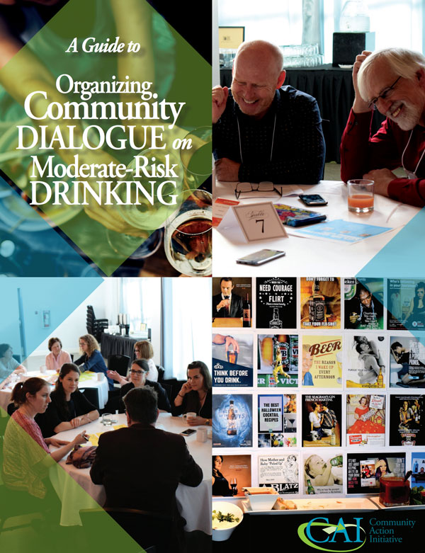A guide to organizing community dialogue on moderate-risk drinking