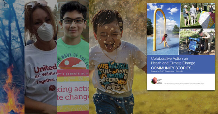 New report from SHIFT: Collaborative Action on Health and Climate Change, Community Stories.
